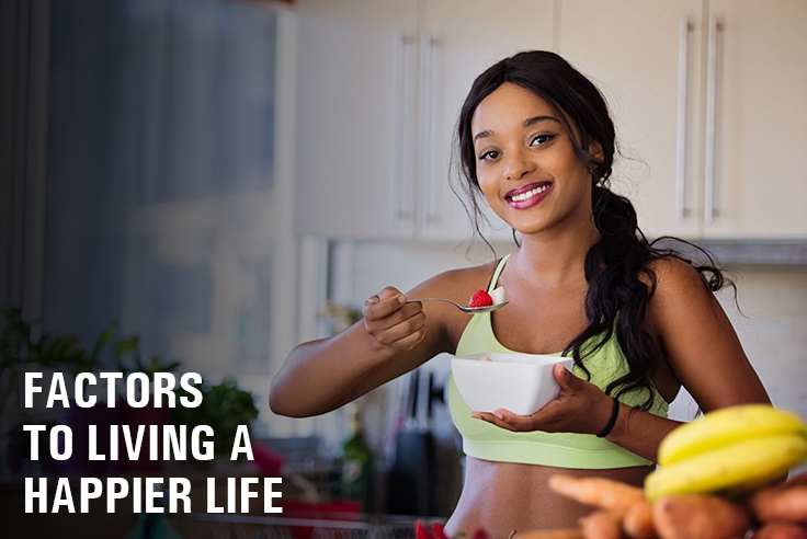 Factors To Living A Happier Life