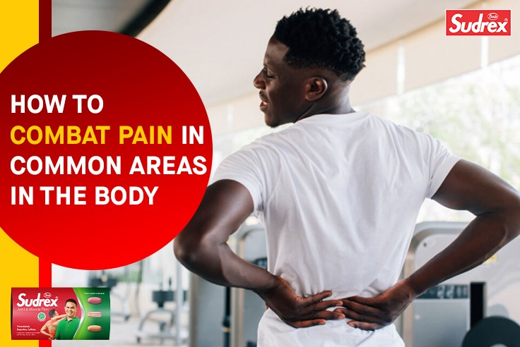 How To Combat Pain In Common Areas In The Body