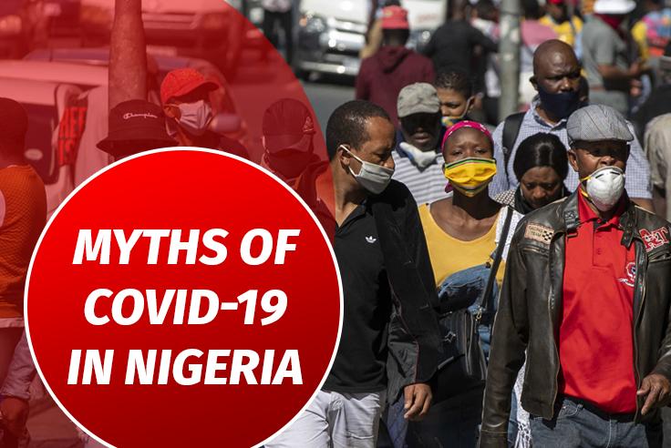 Myths Of COVID-19 In Nigeria