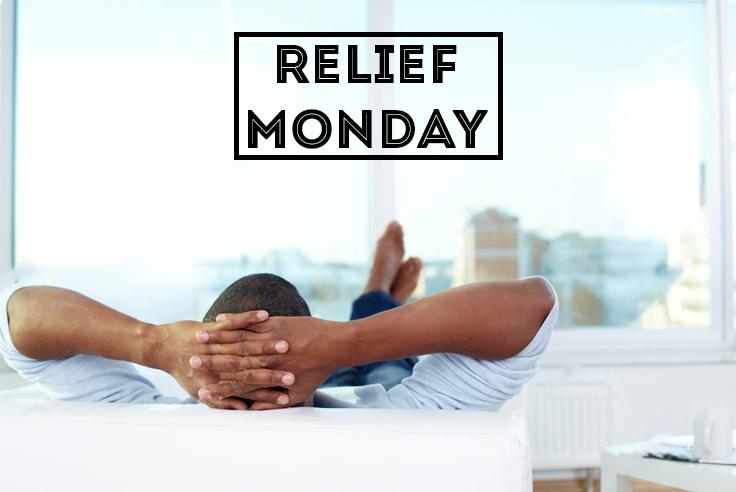 Relief Monday