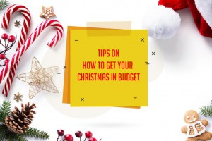 Tips On How To Get Your Christmas In Budget