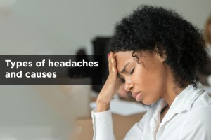 Types of Headaches and Causes